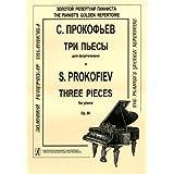 S. Prokofev. Tri pesy dlya fortepiano