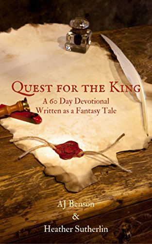 Quest for the King: A 60 Day Devotional Written as a Fantasy Tale (Quest Of Kings compare prices)