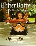 Elmer Batters : The Caruska Sittings