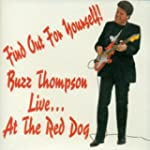 Find Out For Yourself! Buzz Thompson...
