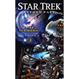 Star Trek: Typhon Pact: Raise the Dawn (Star Trek: The Next Generation) ~ David R. George III