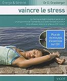Vaincre le stress (1CD audio)
