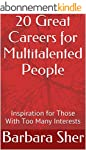 20 Great Careers for Multitalented Pe...