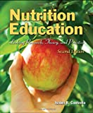 Nutrition Education: Linking Research, Theory, And Practice