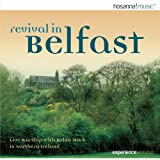 Revival in Belfast Vol.1