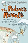 The Pedant's Revolt: Why Most Things...