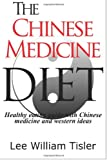 Lee William Tisler The Chinese Medicine Diet