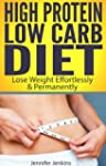 High Protein Low Carb Diet - Lose Wei...