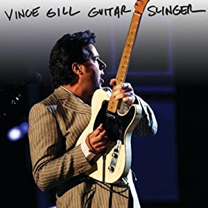 Vince Gill &#8211; Guitar Slinger