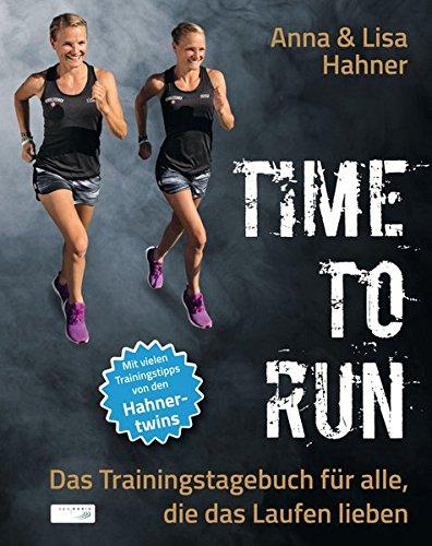 time-to-run-das-trainingstagebuch-fur-alle-die-das-laufen-lieben