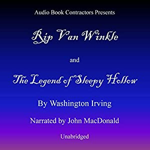 Rip Van Winkle and The Legend of Sleepy Hollow Audiobook