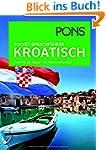PONS Pocket-Sprachf�hrer Kroatisch: A...