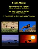 South Africa: South Africa Facts on South Africa Travel and South Africa Tourism, Route Planner for South Africa, Holidays to South Africa, South Africa … the Best Travel to South Africa in 2011