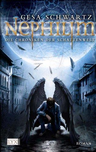 Die Chroniken der Schattenwelt: Nephilim