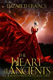 The Heart of the Ancients (Kailmeyra Book 3) (English Edition)