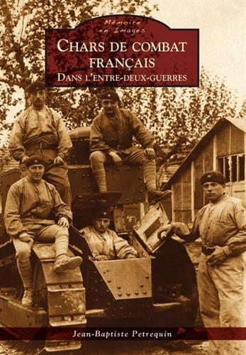Chars de combat français dans l'entre-deux-guerres