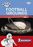 I-Spy Football Grounds (Michelin I-Spy Guides)