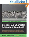 Blender 2.5 Character Animation Cookbook