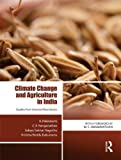 img - for Climate Change and Agriculture in India: Studies from Selected River Basins book / textbook / text book