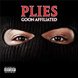 Plies / Goon Affiliated