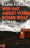 Wer hat Angst vorm b�sen Wolf: Roman (Konrad Sejer 3)