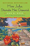 Miss Julia Stands Her Ground (0143038559) by Ross, Ann B.