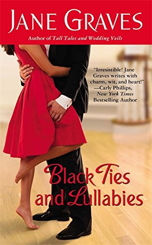Image of Black Ties and Lullabies (Grand Central Publishing Contemporary Romance)