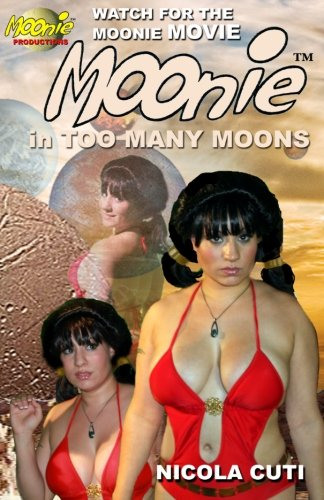 Book: Moonie in Too Many Moons by Nicola Cuti