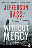 Without Mercy LP: A Body Farm Novel