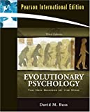 David Buss Evolutionary Psychology: The New Science of the Mind