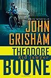 Theodore Boone: Kid Lawyer John Grisham