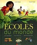 echange, troc Estelle Vidard, Mayalen Goust - Ecoles du monde