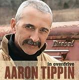 echange, troc Aaron Tippin - In Overdrive