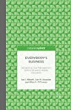 Everybody S Business: Reclaiming True Management Skills in Business Higher Education (Palgrave Pivot)