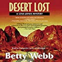 Desert Lost Audiobook by Betty Webb Narrated by Marguerite Gavin