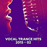 Vocal Trance Hits 2015-02