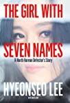 The Girl with Seven Names: A North Ko...