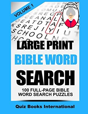 Large Print Bible Word Search Volume 1: 100 Bible Related Word Search Puzzles