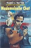 Les Aventures de Boro, Reporter Photographe, Tome 4 : Mademoiselle Chat