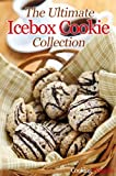 img - for The Ultimate Icebox Cookie Collection book / textbook / text book