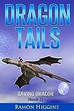 Dragon Tails: Saving Dracor