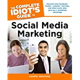 The Complete Idiot's Guide to Social Media Marketing ~ Jennifer Abernethy