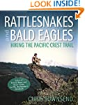 Rattlesnakes and Bald Eagles: Hiking...