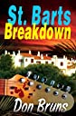 St. Barts Breakdown (The Mick Sever Music & Mystery Series)