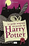 Le Guide magique du monde de Harry Potter