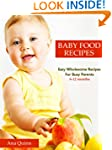 Baby Food Recipes: Easy Wholesome Rec...