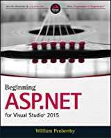 Beginning ASP.NET for Visual Studio 2015 Front Cover
