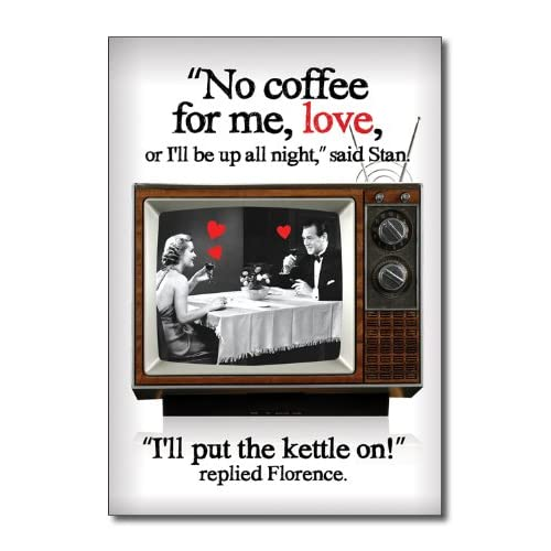 Funny Valentines Day Card Put Kettle On Humor Greeting Ron Kanfi