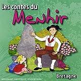 echange, troc Compilation, T. Badeau - bretagne : Les Contes Du Menhir