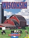 Wisconsin: The Badger State (Guide to American States) (1616908238) by Parker, Janice